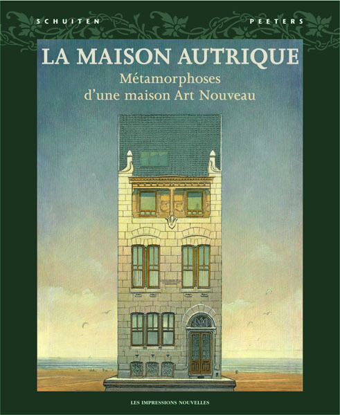 cover of Maison Autrique, métamorphoses of an Art Nouveau house