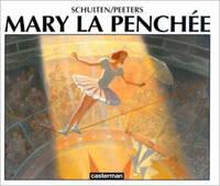 Mary La Penchée