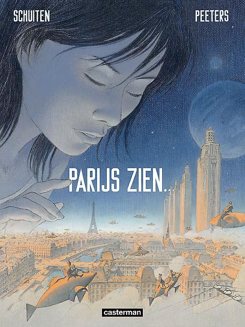 Parijs zien by Schuiten & Peeters