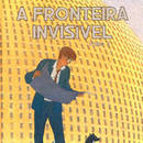 a_fronteira_invisivel.jpg