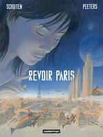 The frontpage of the new album by François Schuiten and Benoît Peeters: Revoir Paris.