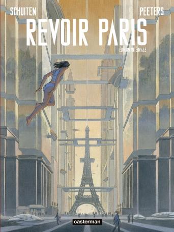 Integral edition of Revoir Paris