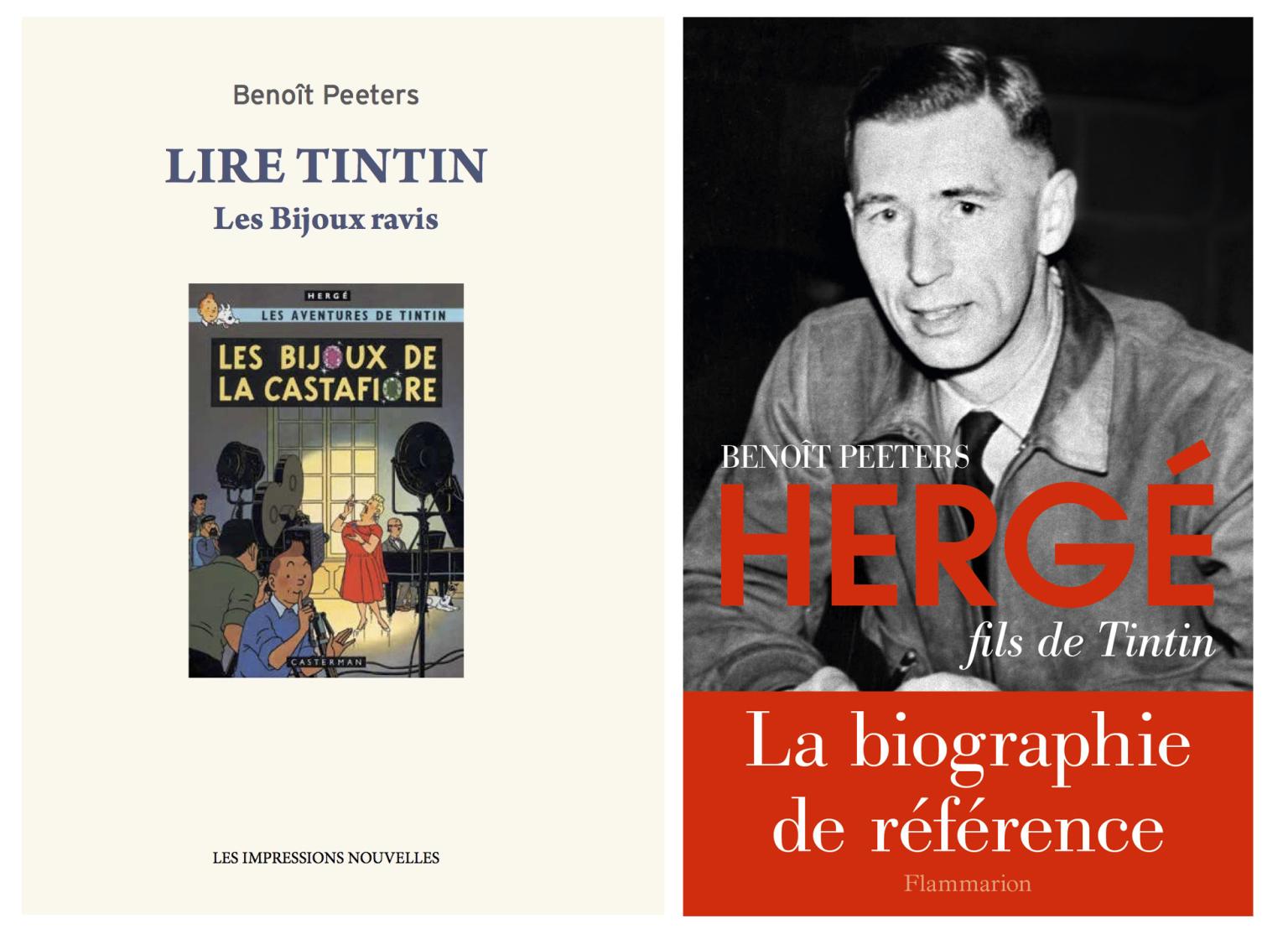 Lire Tintin. Les Bijoux ravis (ed.Les Impressions nouvelles), lecture analytique des Bijoux de la CastafioreI, et Hergé fils de Tintin (ed.Flammarion), biographie d'Hergé