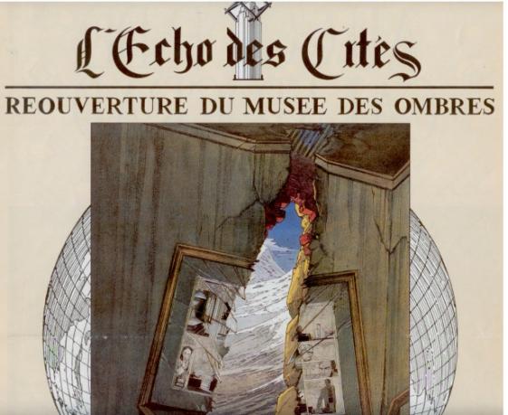 Musée des Ombres in L'Echo des Cités